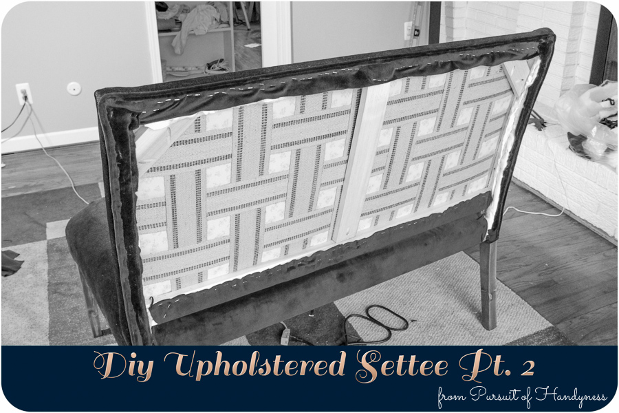 Diy Upholstered Settee Pt. 2-32