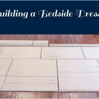 Building a Bedside Dresser