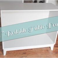 """Her"" Bedside Table Progress…"
